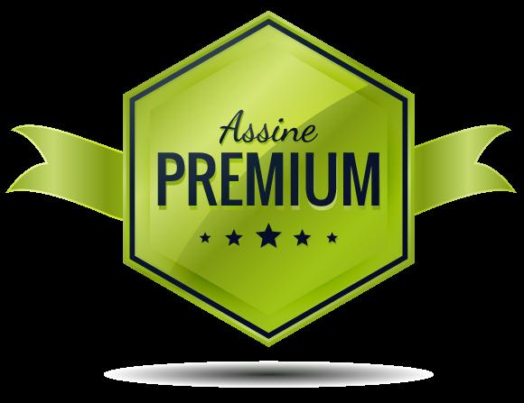 Assine Agora - Premium