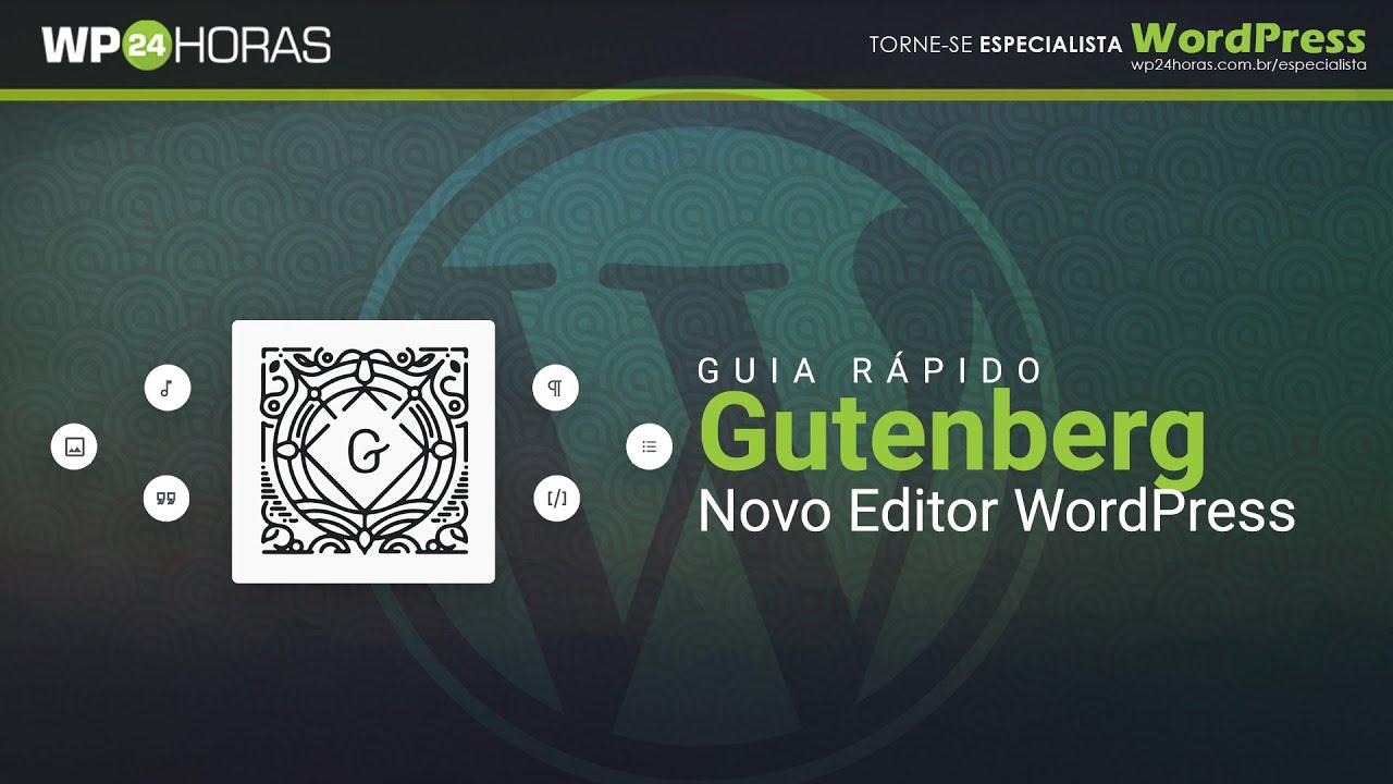Gutenberg - Novo Editor em Blocos do WordPress