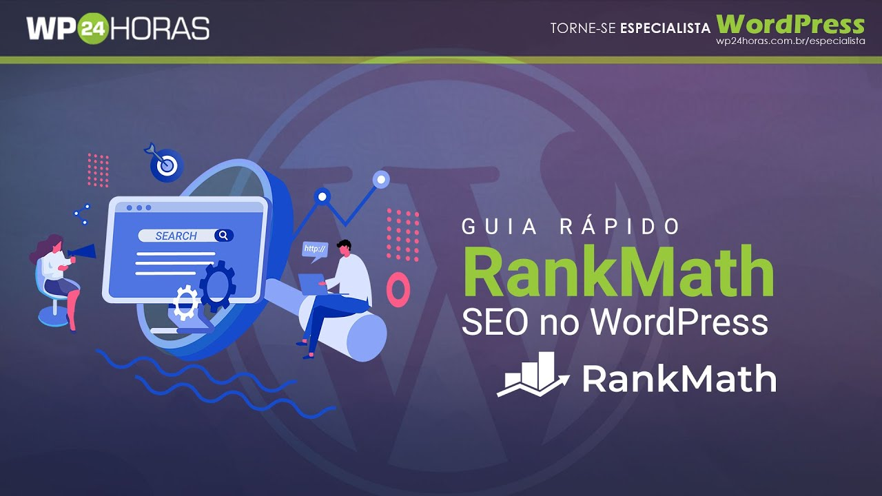 Rank Math - WordPress - SEO (Guia Rápido)