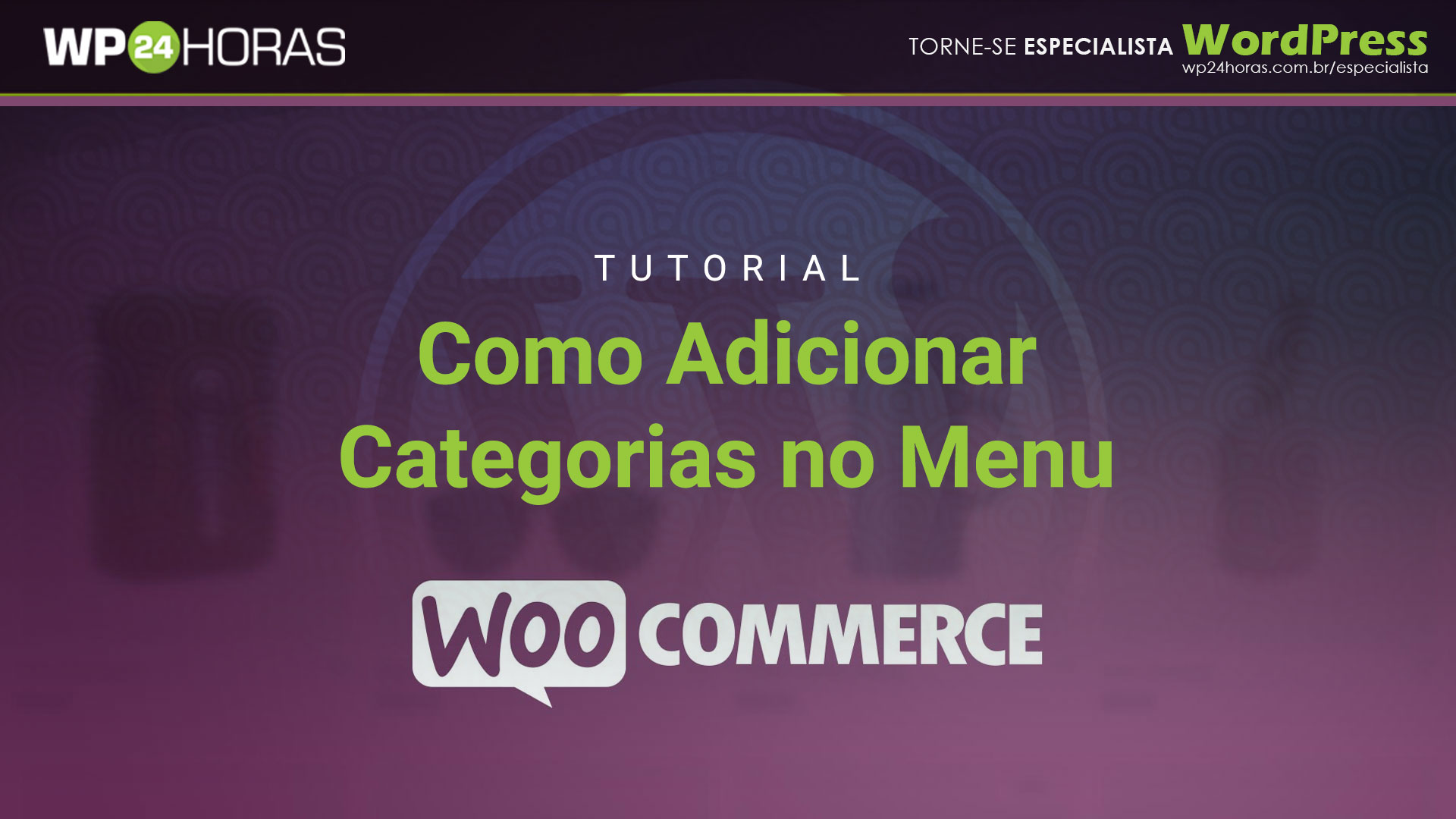 Como Adicionar Categorias de Produtos no Menu do WordPress